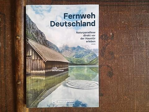 Mein Buch: Fernweh Deutschland